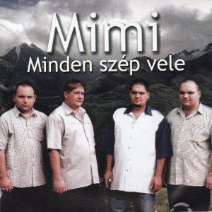 Mimi-_Minden_szep_vele